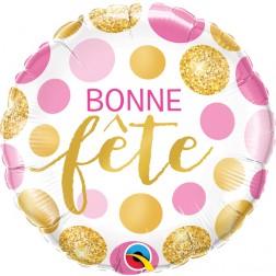 """18"""" Bonne Fete Pois Rose Et Or"""